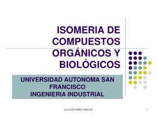 ISOMERIA DE COMPUESTOS ORGÁNICOS Y BIOLÓGICOS
