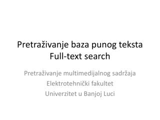 Pretraživanje baza punog teksta Full-text search
