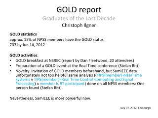 GOLD  report Graduates of the  Last  Decade Christoph Ilgner