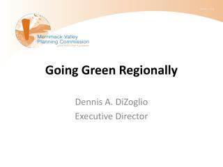Going Green Regionally