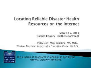 Instructor:  Mary Spalding, MA, MLIS, Western Maryland Area Health Education Center (AHEC)