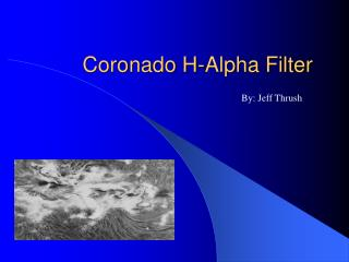Coronado H-Alpha Filter