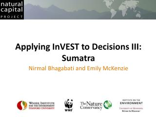 Applying InVEST to Decisions III: Sumatra