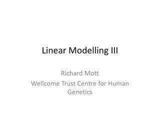 Linear Modelling III