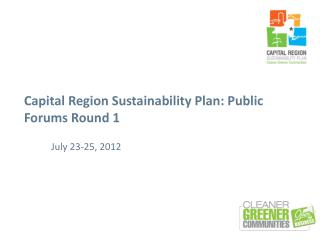 Capital Region Sustainability Plan: Public Forums Round 1