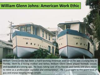 William Glenn Johns: American Work Ethic