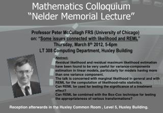 """Mathematics Colloquium """" Nelder  Memorial Lecture"""""""