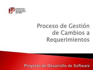 Proyecto  de  Desarrollo  de Software