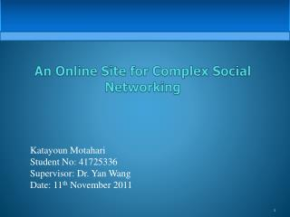 An Online Site for Complex Social Networking