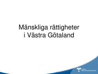 Mänskliga rättigheter i Västra Götaland