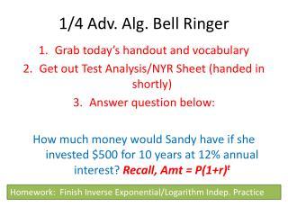 1/4 Adv. Alg. Bell Ringer