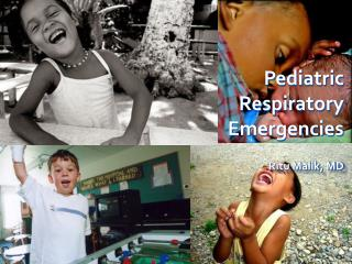 Pediatric Respiratory Emergencies