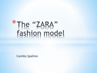 "The ""ZARA"" fashion model"