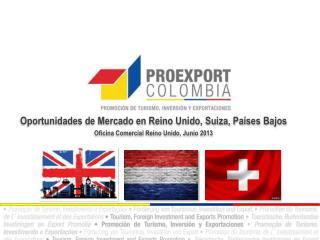 Oportunidades de  Mercado en Reino Unido, Suiza, Pa�ses Bajos