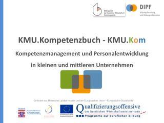 Gefördert aus Mitteln des Landes Hessen und der Europäischen Union – Europäischer Sozialfonds