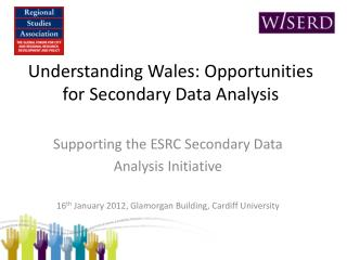 Understanding Wales: Opportunities for Secondary Data Analysis