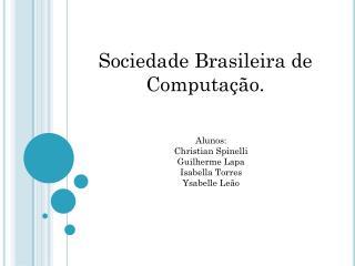 Sociedade Brasileira de Computação.