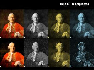 Aula 6 – O Empirismo
