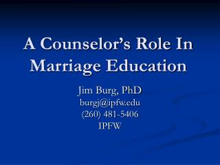 A Counselor s Role In Marriage Education