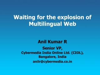 Waiting for the explosion of Multilingual Web