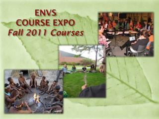 ENVS  COURSE EXPO  Fall 2011 Courses