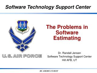 The Problems  in  Software Estimating