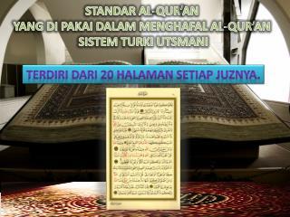 STANDAR AL-QUR'AN  YANG DI PAKAI DALAM MENGHAFAL AL-QUR'AN  SISTEM TURKI UTSMANI