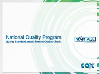 National Quality Program Quality Standardization: Intro to Quality Check