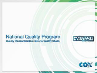 National Quality Program Quality Standardization: Intro to Quality Check