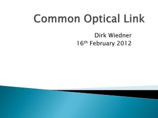 Common Optical Link