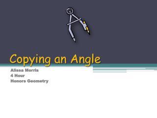 Copying an Angle