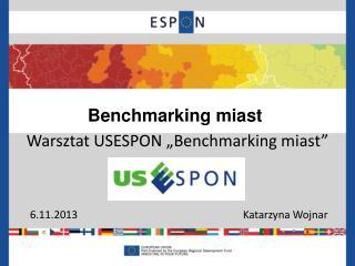 "Benchmarking miast  Warsztat USESPON ""Benchmarking miast"""
