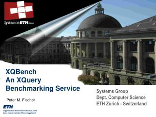 Systems Group Dept. Computer Science ETH Zurich - Switzerland