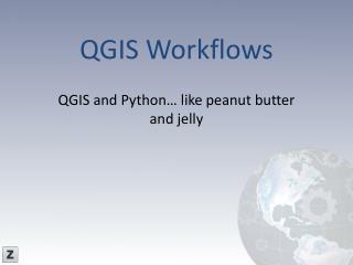 QGIS Workflows