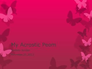 My Acrostic  Peom