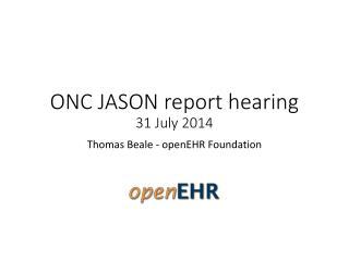 ONC JASON report hearing  31 July 2014