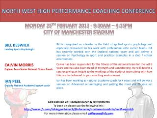 NORTH WEST HIGH PERFORMANCE COACHING CONFERENCE