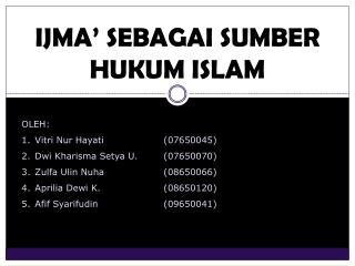 IJMA' SEBAGAI SUMBER HUKUM ISLAM