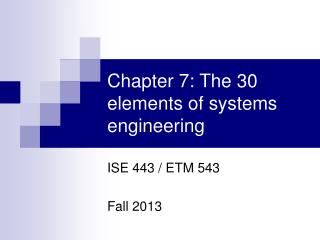 Chapter 7: The 30 elements of systems engineering