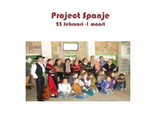 Project  Spanje 25  februari -1  maart