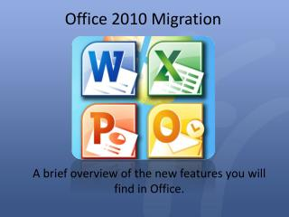 Office 2010 Migration