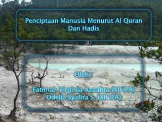 Penciptaan Manusia Menurut  Al Quran Dan  Hadis