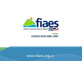 Evento: LOGROS FIAES 2008 -2009