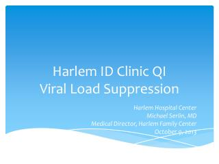 Harlem ID Clinic QI Viral Load Suppression