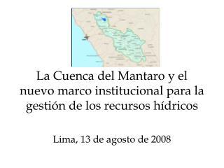 La Cuenca del Mantaro y el nuevo marco institucional para la gesti n de los recursos h dricos