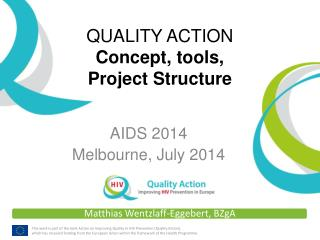 QUALITY ACTION Concept, tools, Project Structure