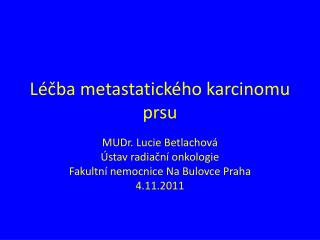 Léčba metastatického karcinomu prsu