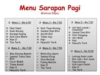 Menu  Sarapan Pagi Minimum 50pax