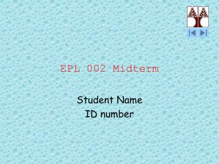 EPL 002 Midterm