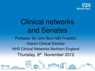 Clinical networks and Senates